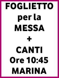 Foglietto+Canti ore 10:45 Marina
